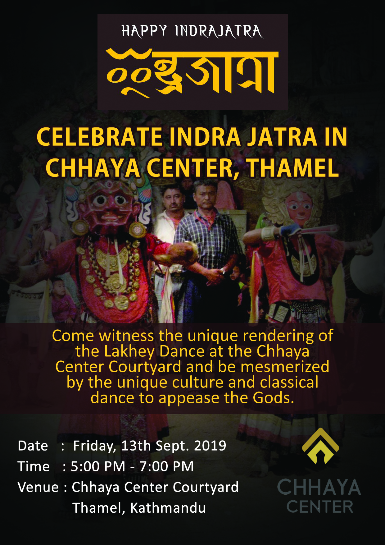 Celebrate Indra Jatra in Chhaya Center, Thamel